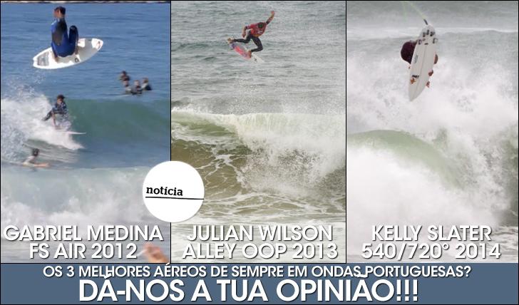 20951Os 3 melhores aéreos de sempre em Portugal?   Dá-nos a tua opinião!!!