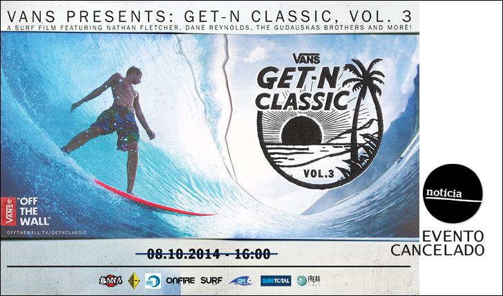 20540Prémier do filme Get-N Classic cancelada