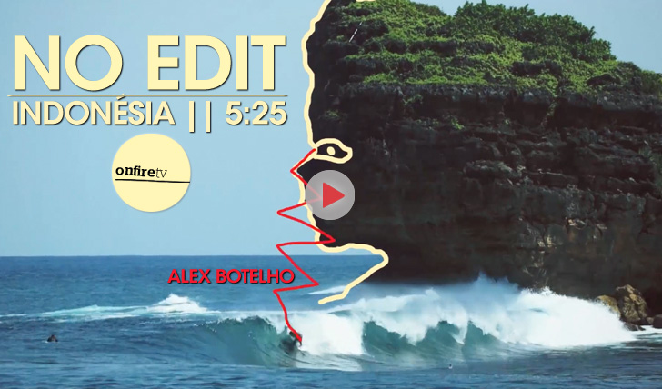 21356Alex Botelho | No Edit na Indonésia || 6:25