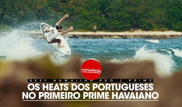 21534Os heats dos portugueses no primeiro Prime Havaiano!