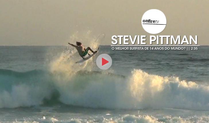 21555Stevie Pittman   O melhor surfista de 14 anos do mundo?    2:35