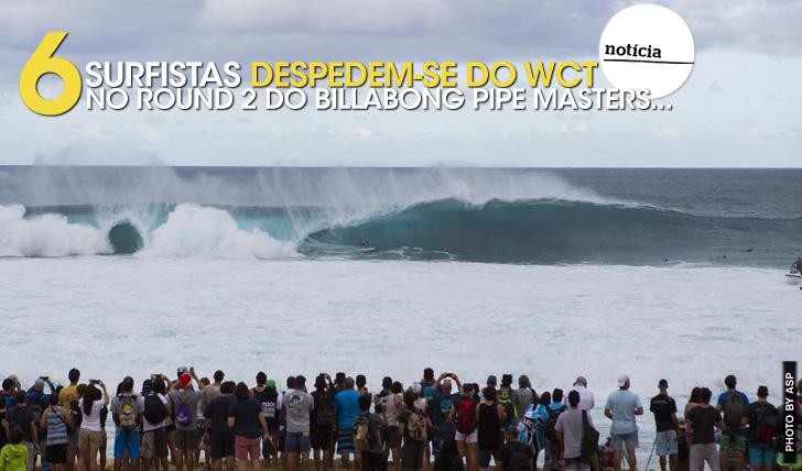 222476 surfistas saem do WCT no round 2 do Billabong Pipe Masters