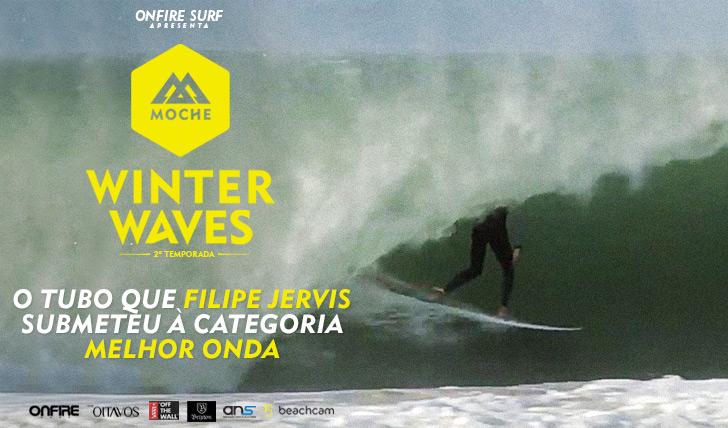 22268O tubo que Filipe Jervis deu nos Supertubos e submeteu ao MOCHE Winter Waves | 2ª Temporada