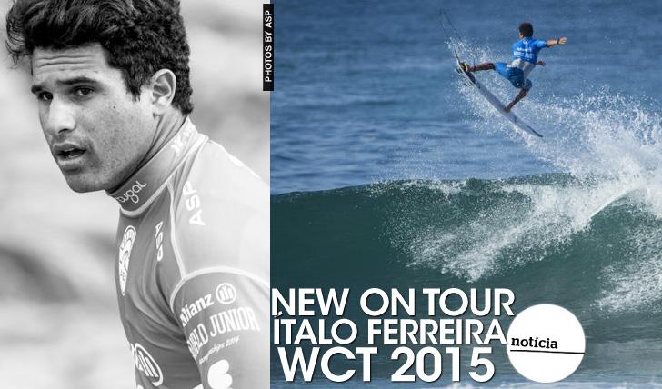 22001WCT 2015 | Ítalo Ferreira | New on Tour