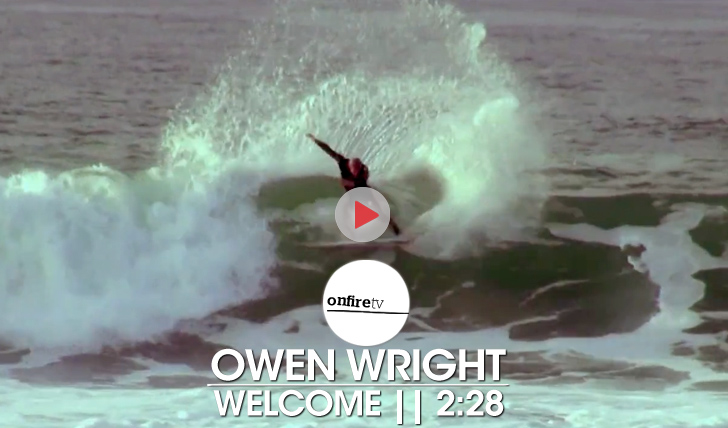 22072Owen Wright | Welcome (to the team) || 2:28