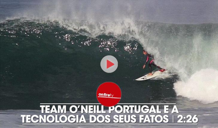 21916Team O'Neill Portugal e a tecnologia dos seus fatos    2:26