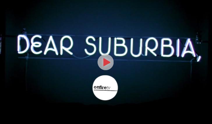 22746Dear Suburbia (2012) | By Kai Neville || 42:53