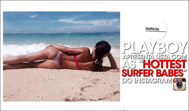 "22648A lista da Playboy das ""Hottest Surfer Babes"" do instagram"