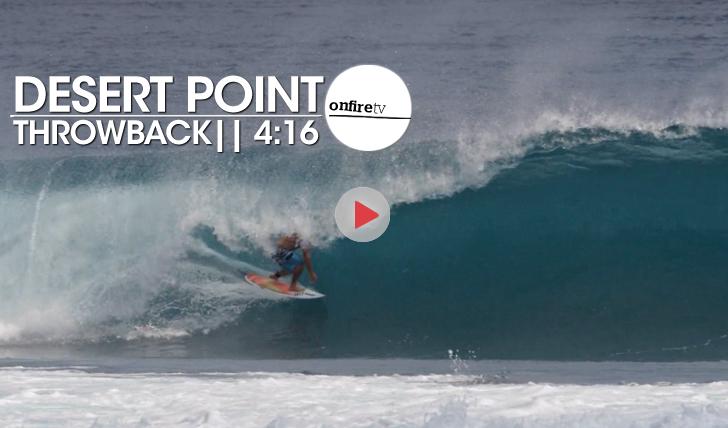 23101Desert Point Throwback | Indonésia || 4:16