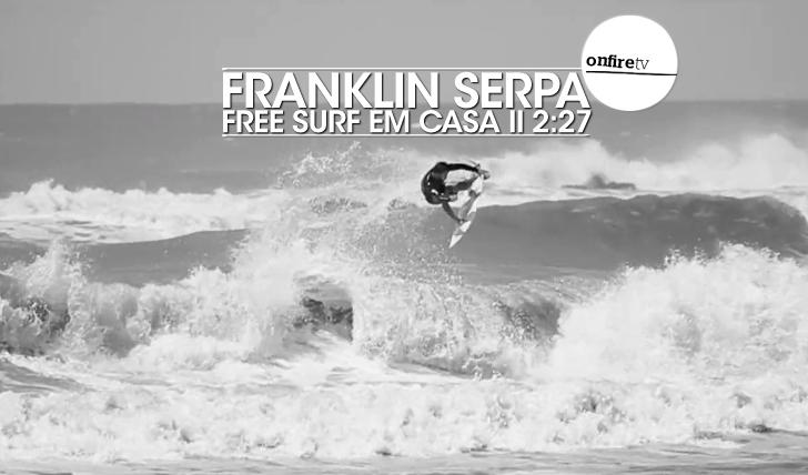 23384Franklin Serpa | Free surf em casa || 2:27