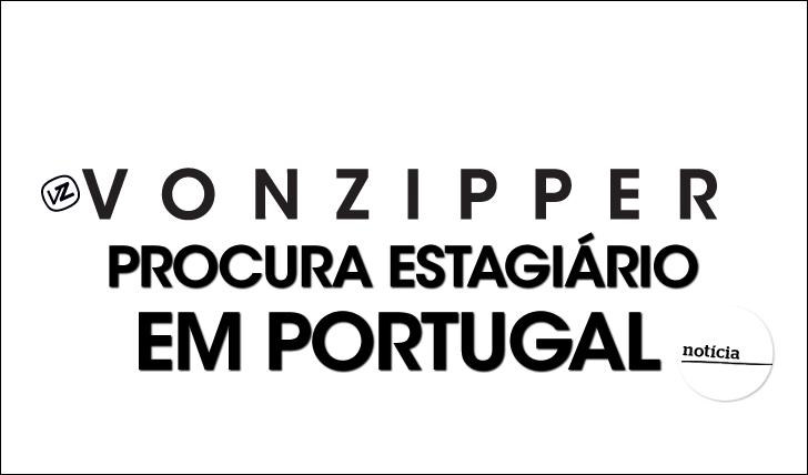23318VonZipper procura estagiário em Portugal