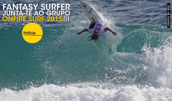 23511Junta-te à ONFIRE no Fantasy Surfer de 2015