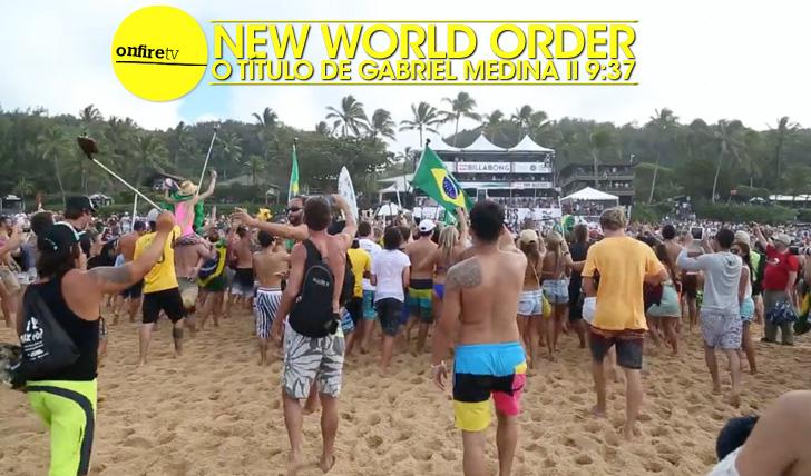 23381New World Order | O título de Gabriel Medina || 9:37
