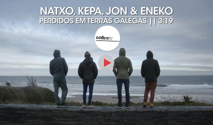 23127Natxo, Kepa, Jon & Eneko | Perdidos em terras galegas || 3:19