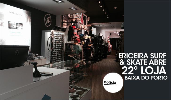 23554Ericeira Surf & Skate abre 22º loja   Baixa do Porto