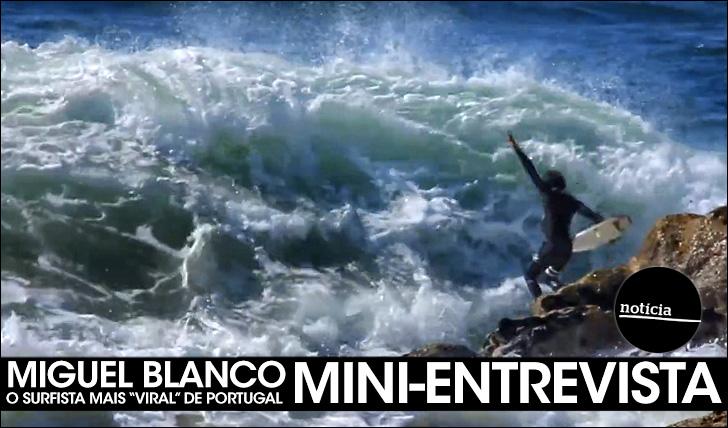 """23719Miguel Blanco é o surfista mais """"viral"""" de Portugal (pela segunda vez…)"""
