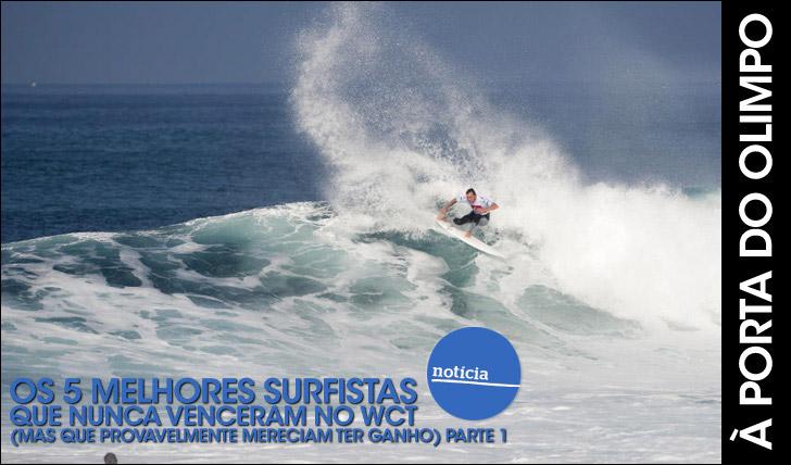 23758Os 5 melhores surfistas que nunca venceram no WCT (mas mereciam)   Parte 1