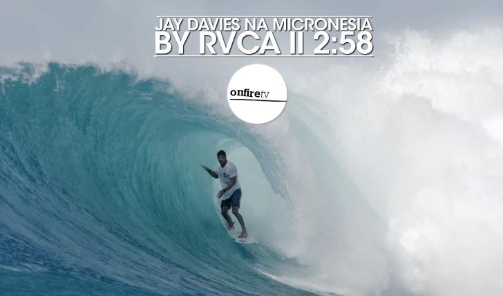 23807Jay Davies na Micronésia | By RVCA || 2:58