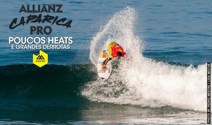 24112Dia de poucos heats e grandes derrotas no Allianz Caparica Pro