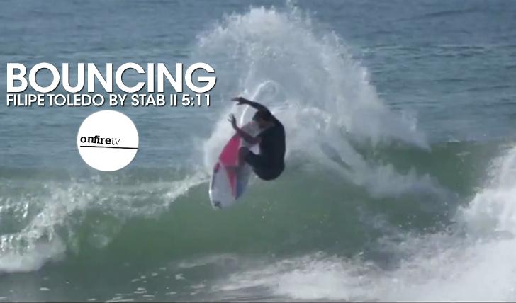 24437Bouncing | Filipe Toledo by Stab || 5:11