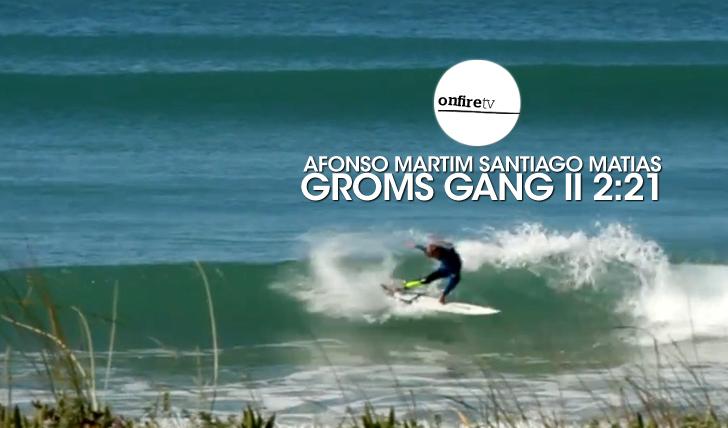 24088Afonso Martim Santiago Matias | Groms Gang || 2:21