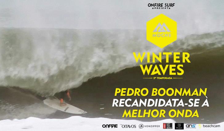 24943Pedro Boonman recandidata-se à Melhor Onda no MOCHE Winter Waves | 2ª temporada