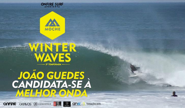 24890João Guedes candidata-se à Melhor Onda no MOCHE Winter Waves | 2ª temporada