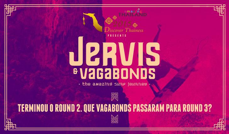 24580Round 2 de Jervis and Vagabonds terminado!
