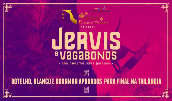 24859Blanco, Botelho e Boonman apurados para final na Tailândia em Jervis and Vagabonds