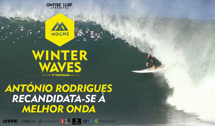 25098António Rodrigues recandidata-se à Melhor Onda no MOCHE Winter Waves | 2ª temporada