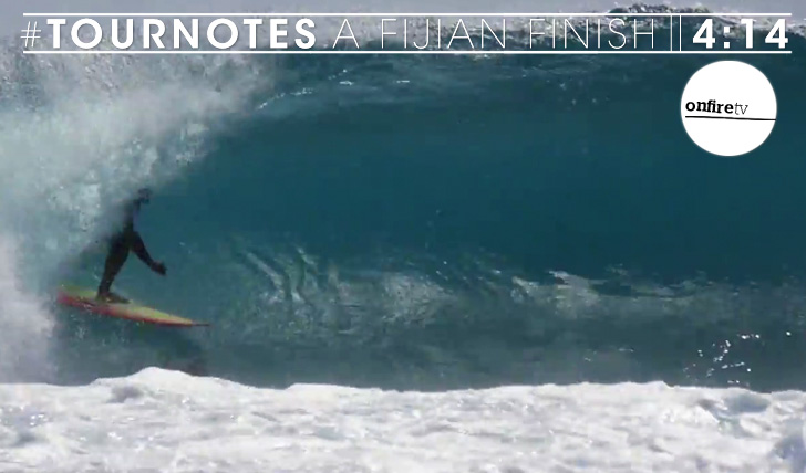 25425#Tournotes | A Fijian Finish || 4:14