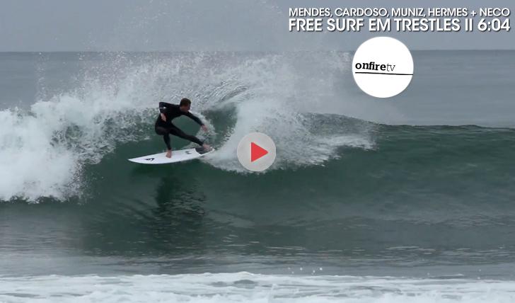 25578Mendes, Cardoso, Hermes, Muniz + Neco | Free Surf || 6:04