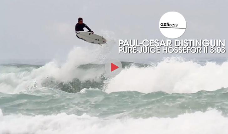 25208Paul-Cesar Distinguin | Pure-Juice Hossegor || 3:03