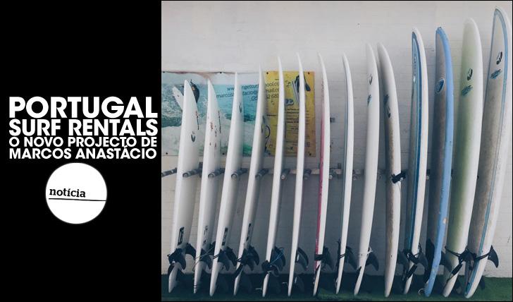 25486Portugal Surf Rentals   O novo projecto de Marcos Anastácio
