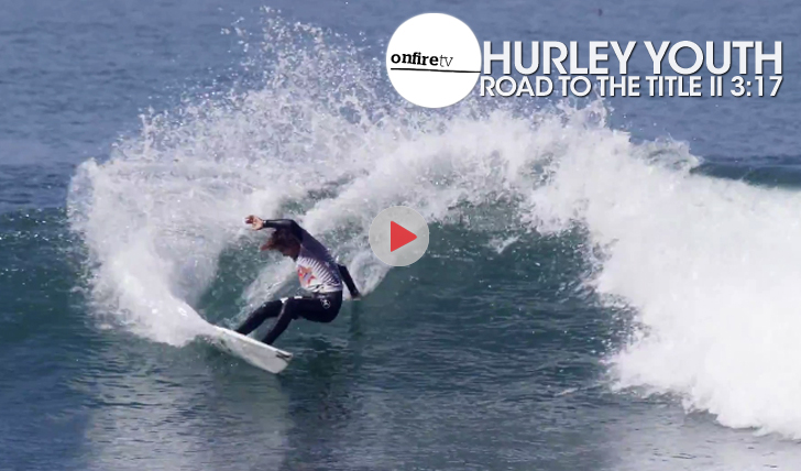 25821Hurley Youth | Road to the title || 3:17