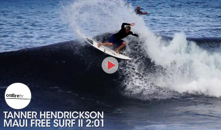 26257Tanner Hendrickson | Maui Free Surf || 2:01