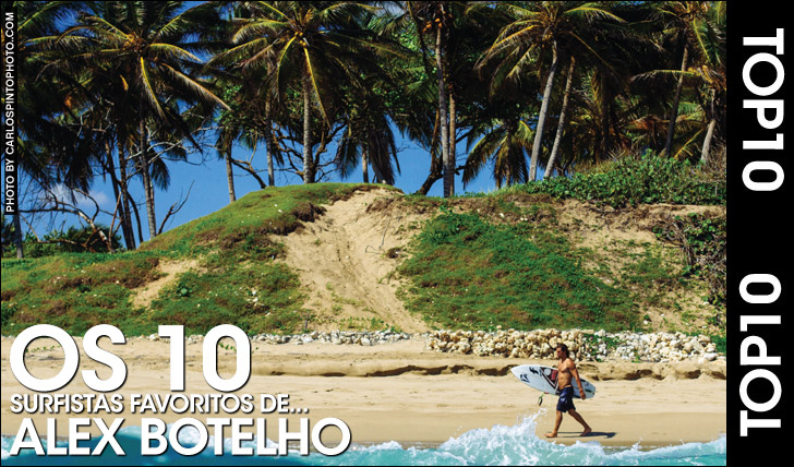27036Top10 | Os 10 surfistas preferidos de… Alex Botelho