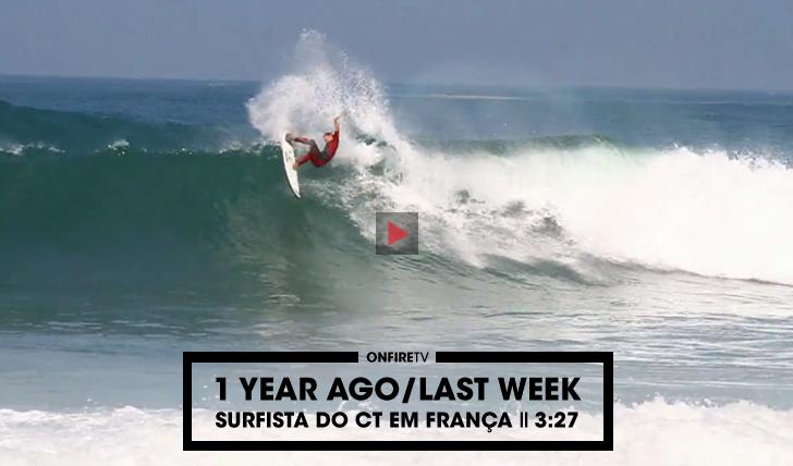 275321 Year Ago | Os surfistas do CT em França || 3:27