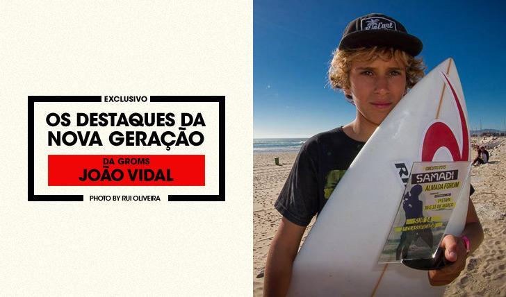 27839Da Groms | Os Destaques da Nova Geração | João Vidal