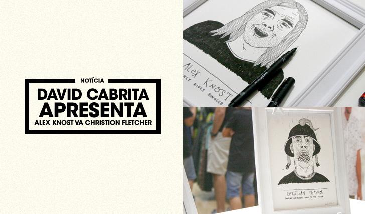27613David Cabrita apresenta Alex Knost VΛ Christian Fletcher
