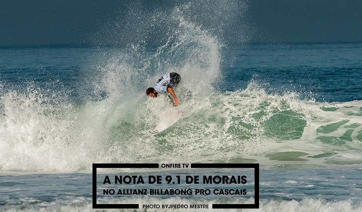 27486A nota de 9.1 de Morais no round 3 do Allianz Billabong Pro Cascais