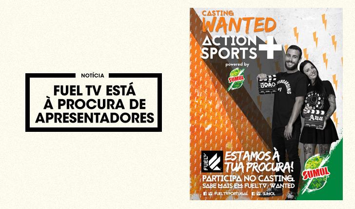27609Fuel TV está à procura de dois apresentadores!
