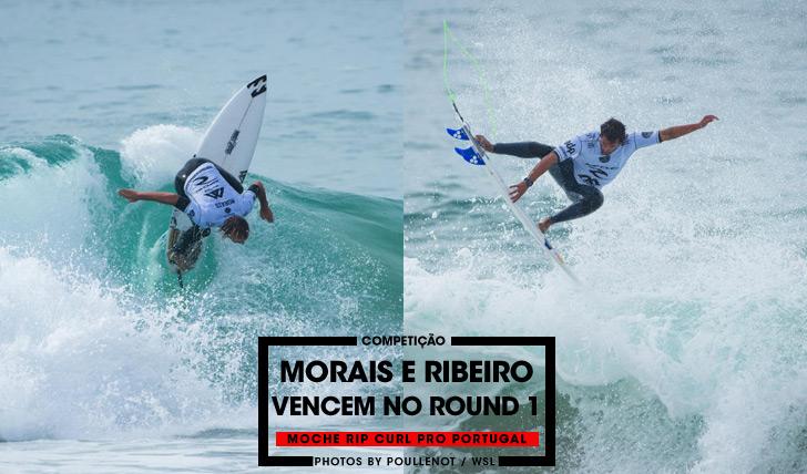 28092Ribeiro e Morais vencem no round 1 do MOCHE Rip Curl Pro Portugal