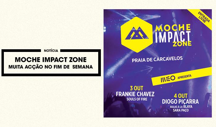 27514MOCHE Impact Zone com concertos gratuitos este fim-de-semana