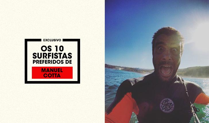 28555Top10   Os 10 surfistas preferidos de… Manuel Cotta