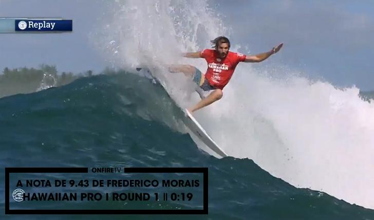 28674A nota de 9.43 de Frederico Morais no Hawaiian Pro || 0:19