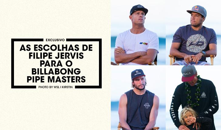 28999As escolhas de Filipe Jervis para o Billabong Pipe Masters