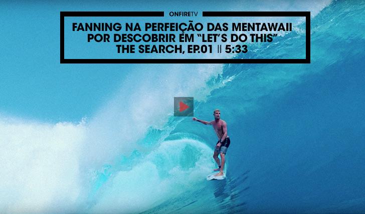 28894Fanning na perfeição por descobrir das Mentawaii I Let's do This I The Search Ep.01 II 5:33