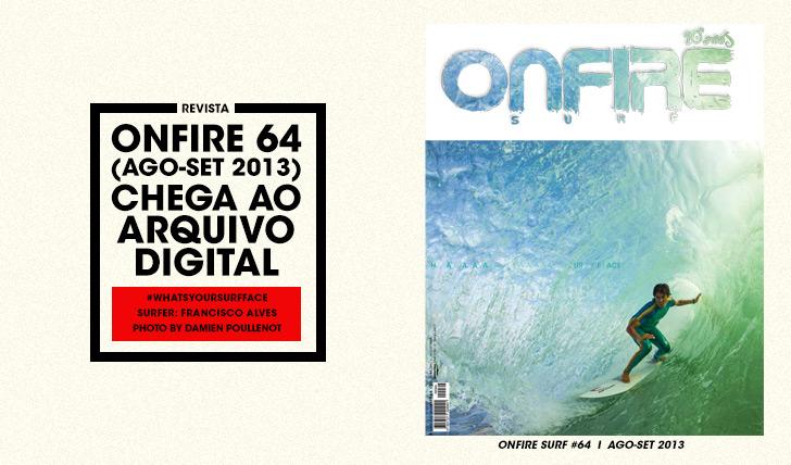 29649ONFIRE 64 | Ago-Set 2013 || 84 pág.