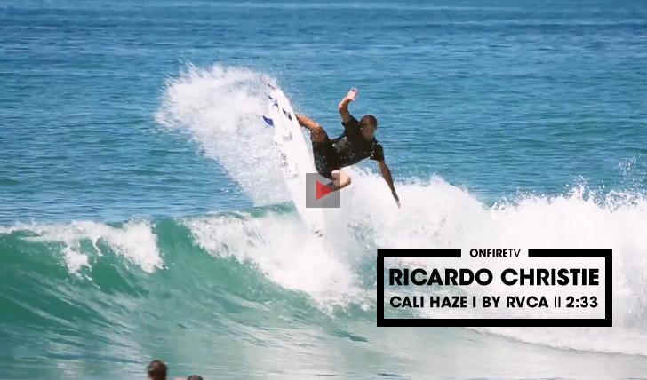 29380Ricardo Christie | Cali Haze by RVCA || 2:33